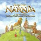 Step into Narnia : A Journey Through the Lion, the Witch & the Wardrobe VGC HC