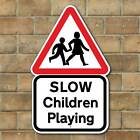SLOW CHILDREN PLAYING SIGN , Kids Road Safety Sign, Slow Down Sign, Road Sign