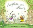 Angelina and Henry by Katharine Holabird c2002 Hardcover VGC We Combine Shipping