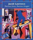 Jacob Lawrence: American Scenes, American Struggles by Nancy Shroyer Howard VGC