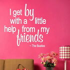 Beatles Get By With A Little Help Song Lyrics Quote Song Lyric Decal DAQ27