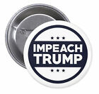 Impeach Trump PINBACK BUTTON or MAGNET pins donald badges president anti #1565