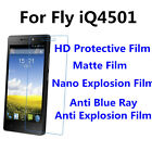 3pcs For Fly iQ4501 High Clear/Matte/Nano Explosion/Anti Blue Ray Screen Film