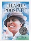 Eleanor Roosevelt: A Life of Discovery by Russell Freedman VGC Paperback
