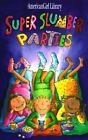 American Girl Library: Super Slumber Parties by Brooks Whitney c1997 VGC PB