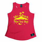 Life's A Beach Then You Open Water WOMEN DRY FIT VEST singlet birthday scuba