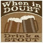 Drink Doubts Poster Art Print, Beer Home Decor
