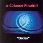 Circles by A Chinese Firedrill cd