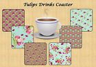 TULIPS FLOWER FLORAL DRINKS COASTER BIRTHDAY MOTHERS DAY GIFT IDEA