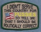 I DIDN'T SERVE THIS COUNTRY FOR .....     ------ service dog vest patch ------