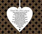 Hanging Shabby Chic Heart Choice Memorial Poems Acrylic 100x100mm Small Plaque