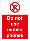 Do Not Use Mobile Phoness - plastic & sticker options