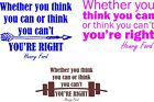 Henry Ford quote If you think you can vinyl wall sticker dec