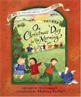 On Christmas Day in the Morning by John M. Langstaff c1999, VGC Hardcover