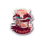 MAA llyouneedisavacation Sticker - Vinyl Stickers - maallyouneedisavacation