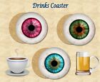 FREAKY EYEBALL DRINKS COASTER IDEAL GIFT FOR FRIEND SISTER MUM DAUGHTER DAD MATE