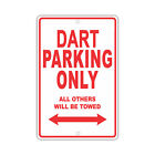 DODGE DART Parking Only Others Towed Man Cave Novelty Garage Aluminum Sign $24.99 USD on eBay