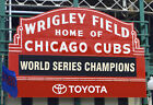 Chicago Cubs Wrigley Field World Series Champions Marquee Sign 48x36-8x10 CHOICE