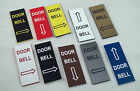 Door Bell Engraved Sign with Arrow Up, Down, Left or Right in various colours