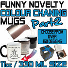 Funny Colour Changing Mug Cup Coffee Tea - SUPER BD2