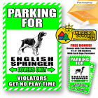 English Springer Spaniels Parking For Dog Lovers Only Violators Get No Play Yard