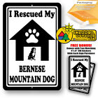I Rescued My Bernese Mountain Dog Man Cave Home Sign Tin Indoor Outdoor Gifts