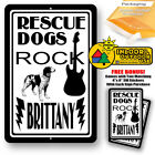 Rescue Dogs Rock Brittany Man Cave Sign Tin Indoor And Outdoor Metal Novelty