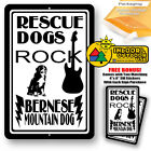 Rescue Dogs Rock Bernese Mountain Dog Man Cave Home Sign Tin Indoor And Outdoor