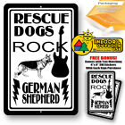Rescue Dogs Rock German Shepherd Man Cave Home Sign Tin Indoor And Outdoor Use