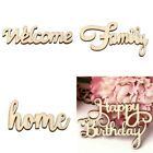 Wood Happy Birthday/Welcome/Home/Family Wall Sign Word Art Home Decor Supplies