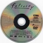 Individual Replacement For Felicity Season 1 (DVD, Disc Only) Disc # Of Choice!