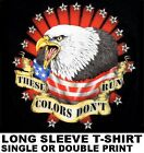 THESE COLORS DON'T RUN UNITED PATRIOTIC USA AMERICAN EAGLE FLAG T-SHIRT 629 image