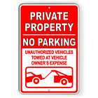 Private Property No Parking Vehicles Towed Metal Sign Or Decal 7 SIZES SP007 $9.89 USD on eBay