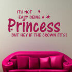 Not Easy Being A Princess Kids Art Quote Childrens Girls Wall Sticker Decal QU81