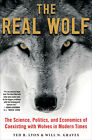The real wolf The science politics and economics of coexisting with wolves in ..
