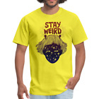 Stay Weird | Men's T-Shirt