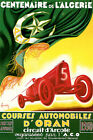 1930 CAR RACE 100 YEARS ALGERIE ARAB WORLD GRAND PRIX SPORT VINTAGE POSTER REPRO