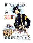 "If You Want to Fight, Join the Marines - 20""x32"" Military Recruiting Poster"