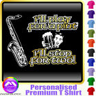 Sax Tenor Play For A Pint - Personalised Music T Shirt 5yrs-6XL MusicaliTee 2