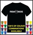 FRIDAY ROCKS Printed T-Shirt Funny Comedy Adult MULTIPLE COLOURS!
