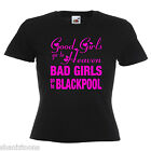 Bad Girls Blackpool Hen Party Ladies Lady Fit T Shirt 13 Colours Size 6 - 16