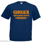 Ginger Hair Appreciation Society Adults Mens T Shirt 12 Colours Size S - 3XL