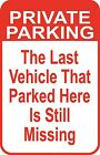 "New Private Parking Custom Sign 12"" x18"" Funny Aluminum Metal Driveway #44"