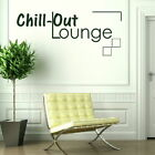 Chillout Lounge Interior Wall Quote Huge Removable Wall Quote Sticker QU71