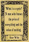 A4 Parchment Poster Oscar Wilde Quotation - CYNIC - Greeting Card Option