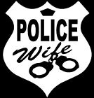 "Police Wife Vinyl Decals Stickers (5"" x 5"")"