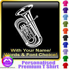 Tuba Picture With Your Words - Custom Music T Shirt 5yrs - 6XL by MusicaliTee