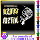 French Horn Master Of Heavy Metal - Music T Shirt 5yrs - 6XL by MusicaliTee