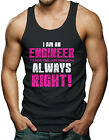I'm an Engineer, To Save Time, Just Assume Always Right Men's Tank Top T-shirt