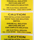 Electrical Safety Warning Labels - ISOLATION SWITCH - Personalised 76mm x 50mm